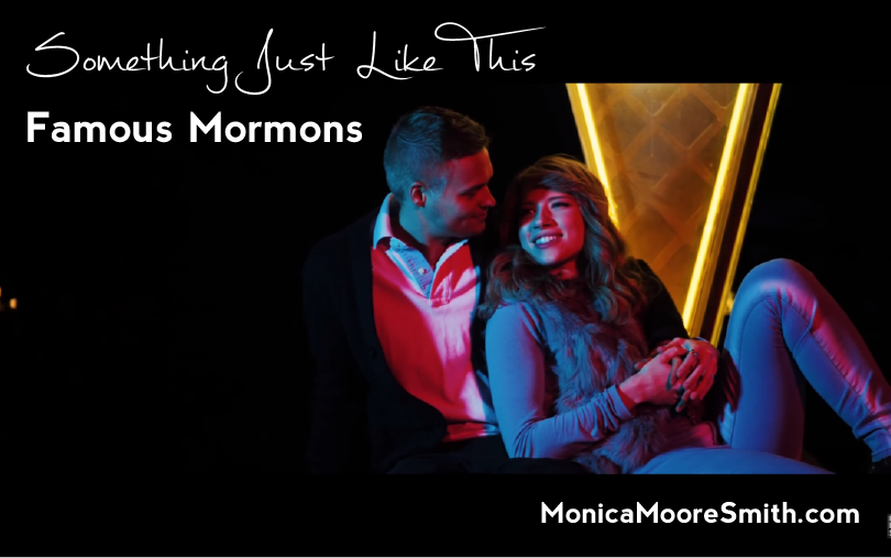 Famous Mormons - Something Just Like This