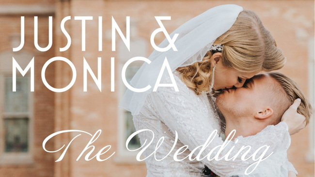 Monica & Justin - Wedding Video Released