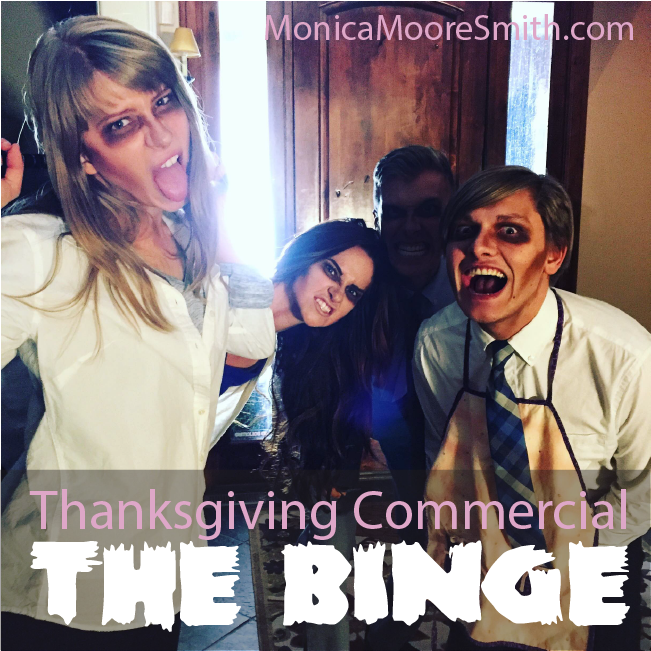 Thanksgiving Commercial - The Binge