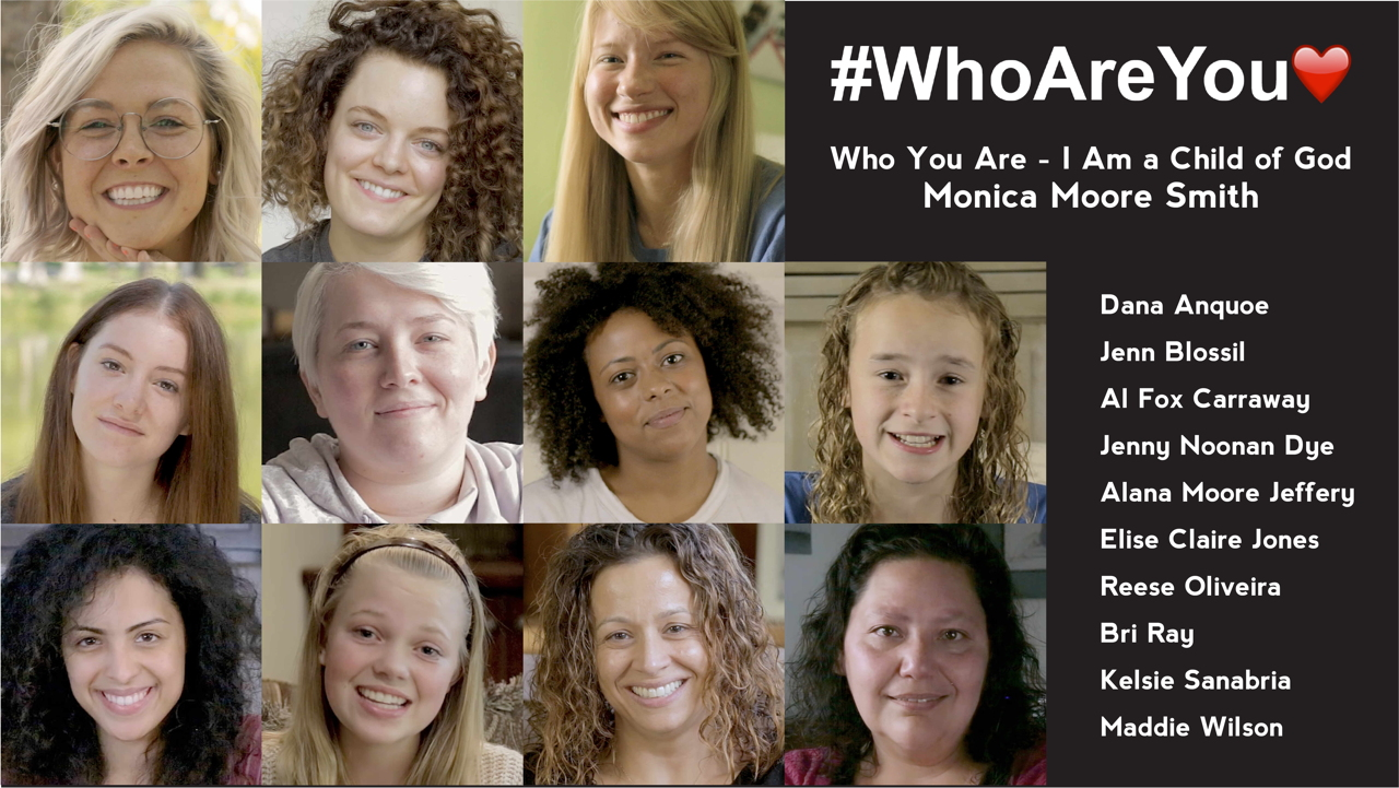 #WhoAreYou❤️ - Who You Are - I Am a Child of God